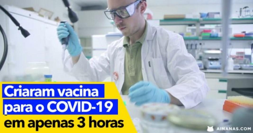 Laboratório cria vacina em 3 HORAS para o COVID-19